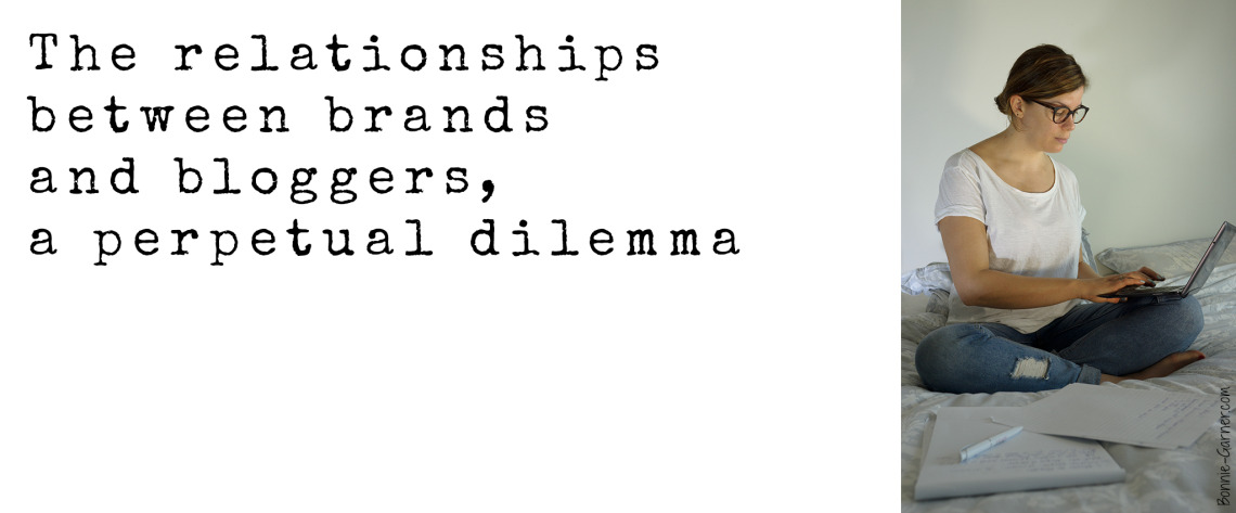 The relationships between brands and bloggers, a perpetual dilemma