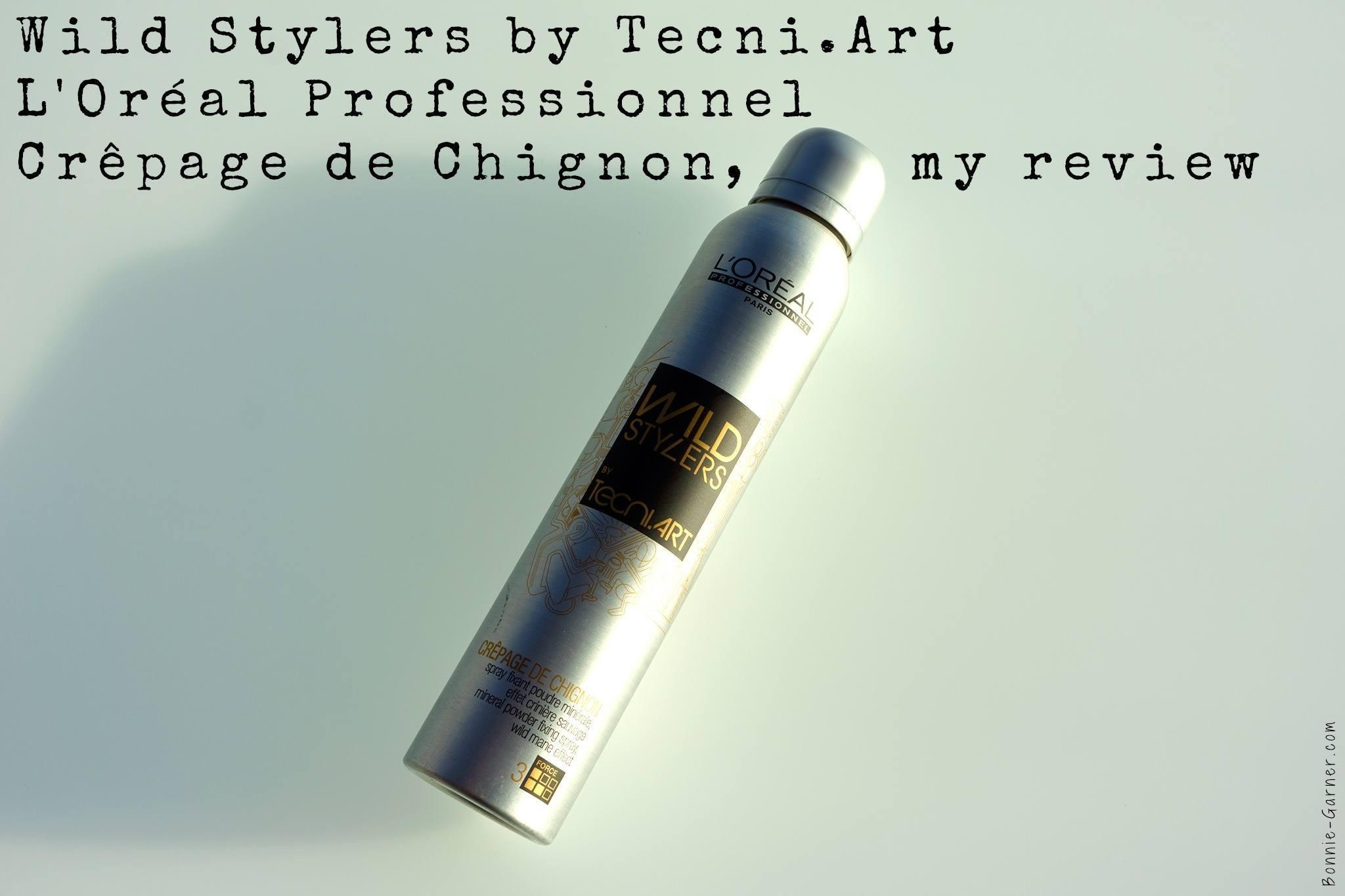 Wild Stylers by Tecni.Art L'Oréal Professionnel Crêpage de Chignon, my review