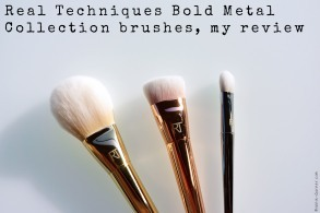 Real Techniques Bold Metals Collection brushes, my review