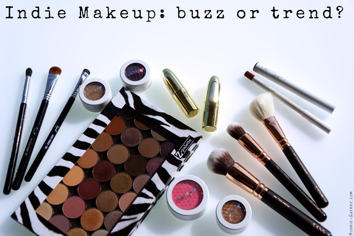 Indie Makeup: buzz or trend?