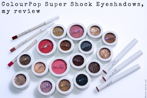 ColourPop Super Shock Eyeshadows, my review