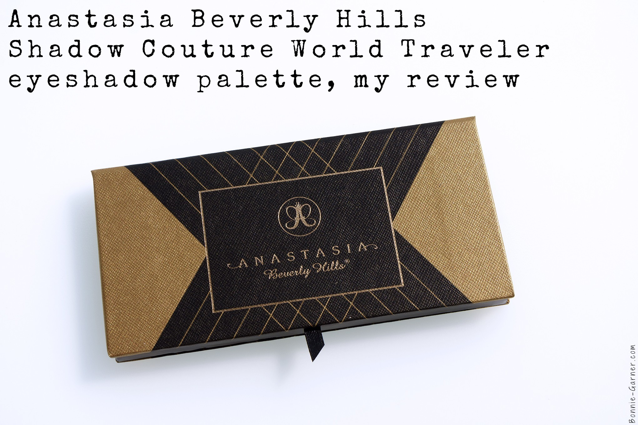 Anastasia Beverly Hills Shadow Couture World Traveler eyeshadow palette, my review