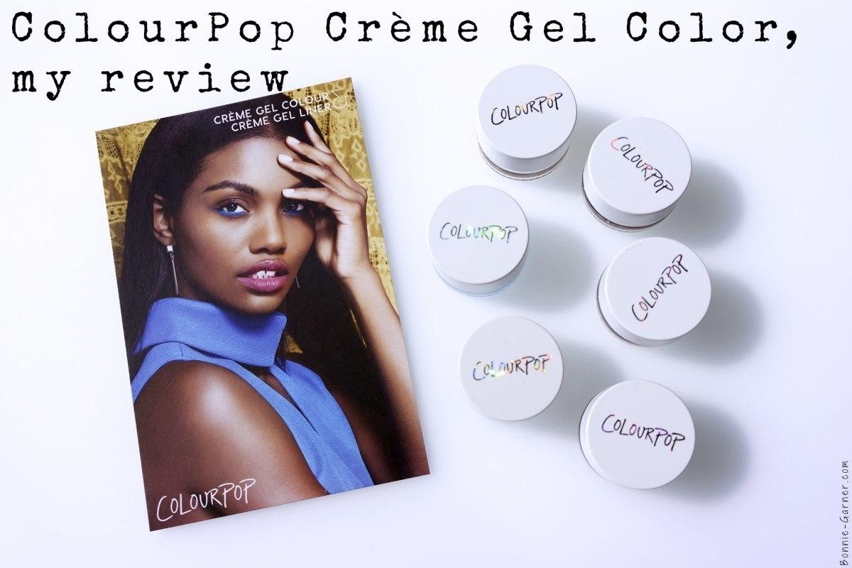Colourpop Creme Gel Color, my review