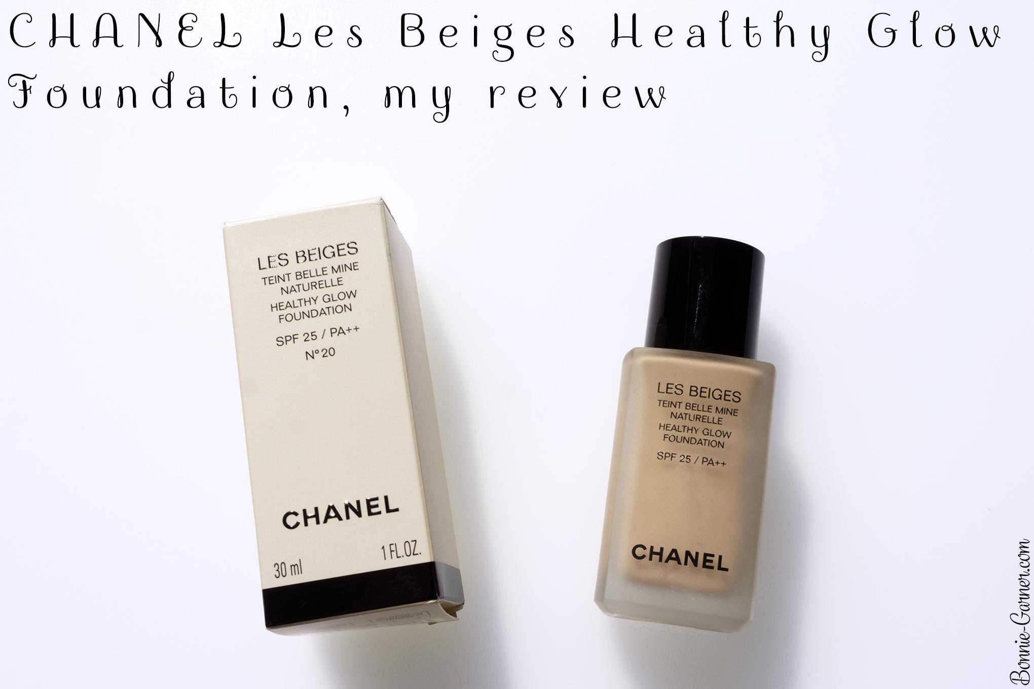 Chanel Les Beiges Healthy Glow Foundation My Review Bonnie Garner Skincare Makeup Nails