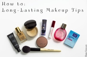 How to: Long Lasting Makeup Tips