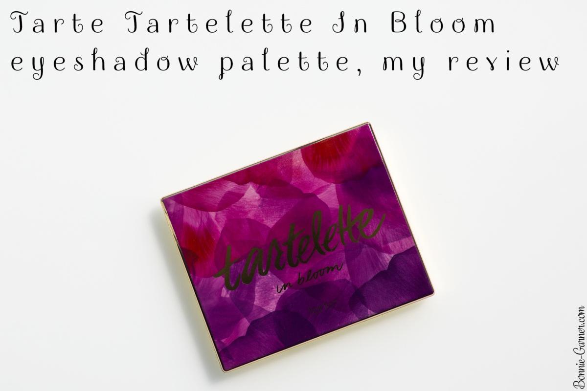 Tarte Tartelette In Bloom eyeshadow palette, my review