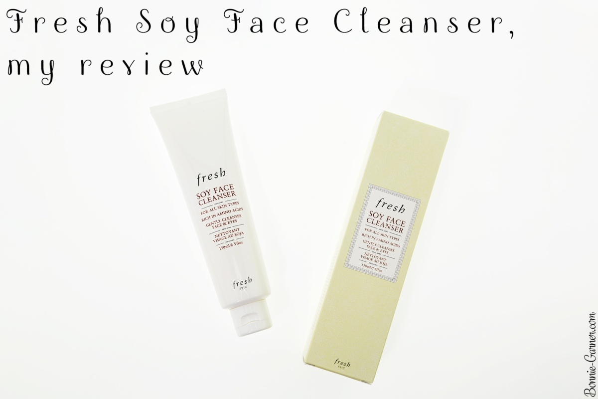 Fresh Soy Face Cleanser, my review