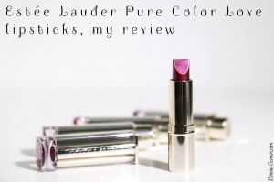 Estée Lauder Pure Color Love lipsticks, my review