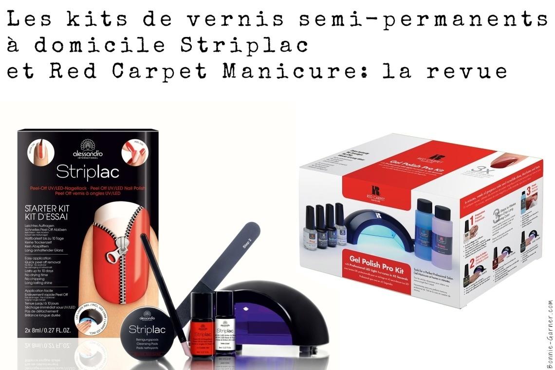 Les kits de vernis semi-permanents à domicile Striplac et Red Carpet Manicure: la revue