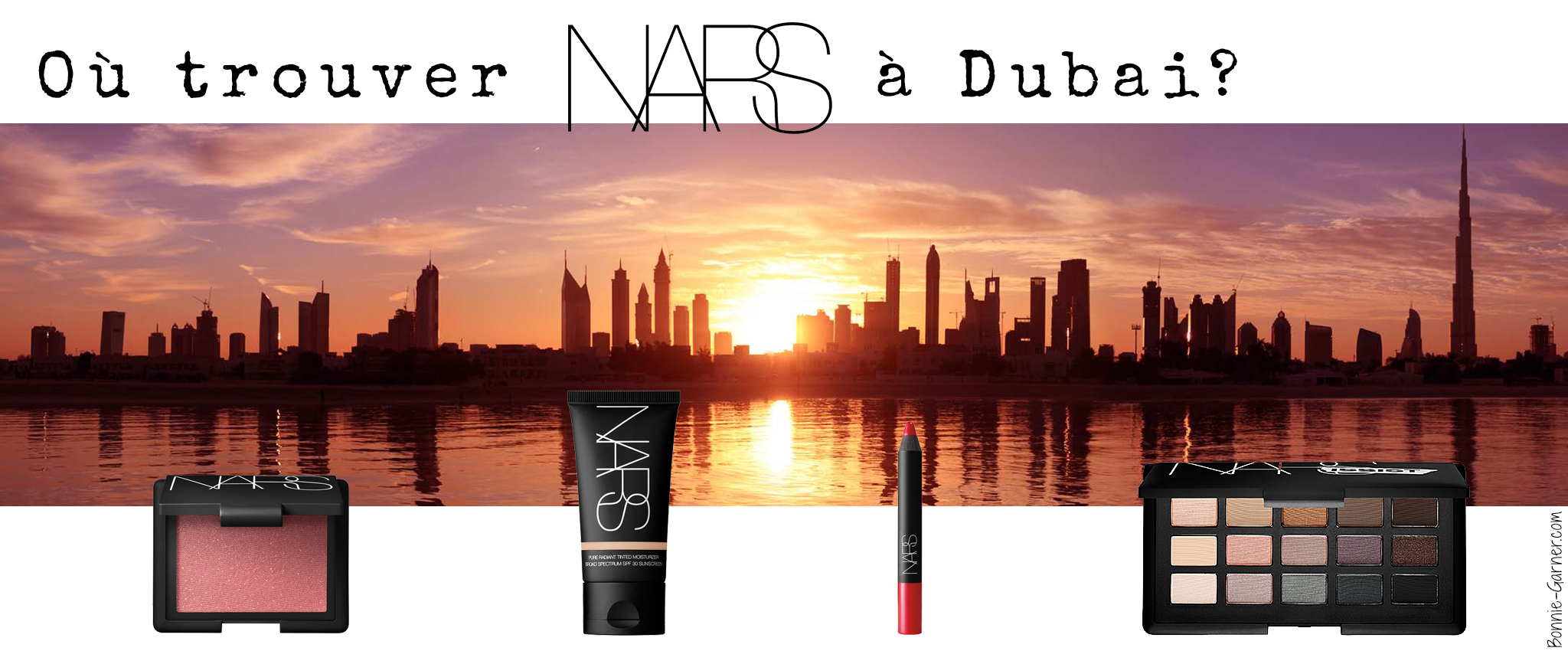 Ou trouver NARS a Dubai?