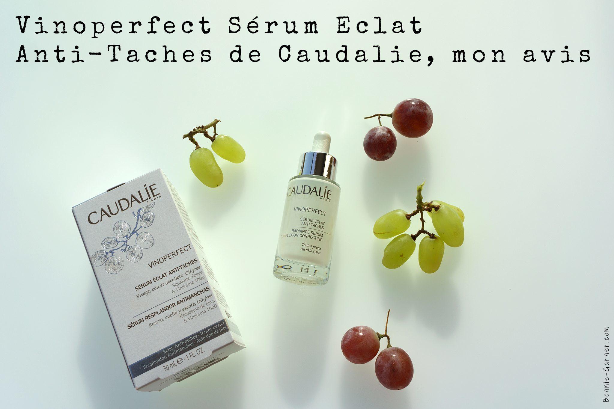 Vinoperfect Serum Eclat Anti-Taches de Caudalie, mon avis
