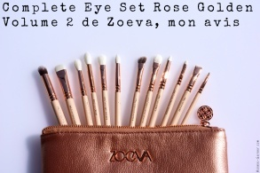 Zoeva Rose Golden Luxury Complete Eye Set Volume 2 brushes mon avis