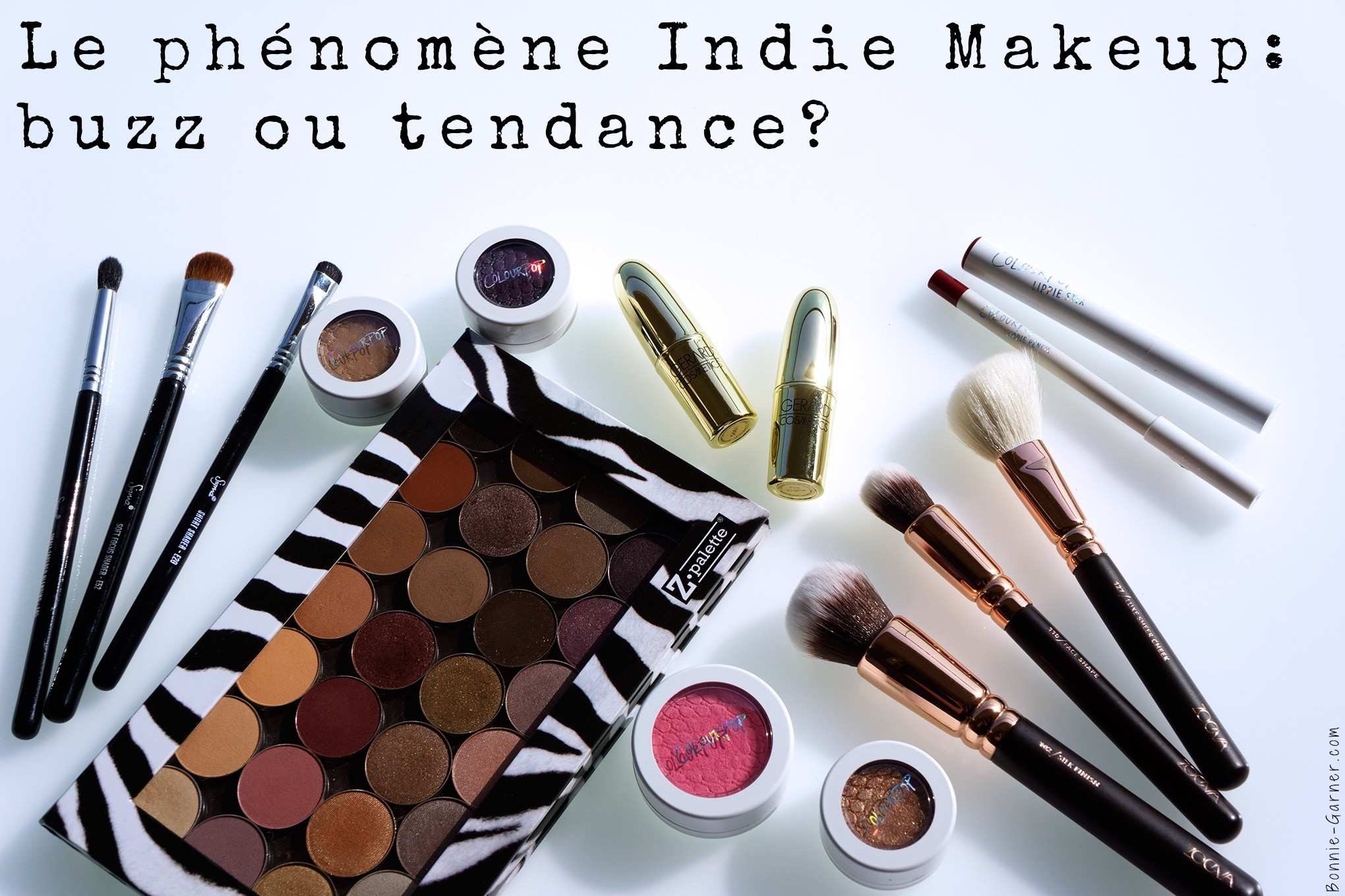 Le phénomène Indie Makeup: buzz ou tendance?