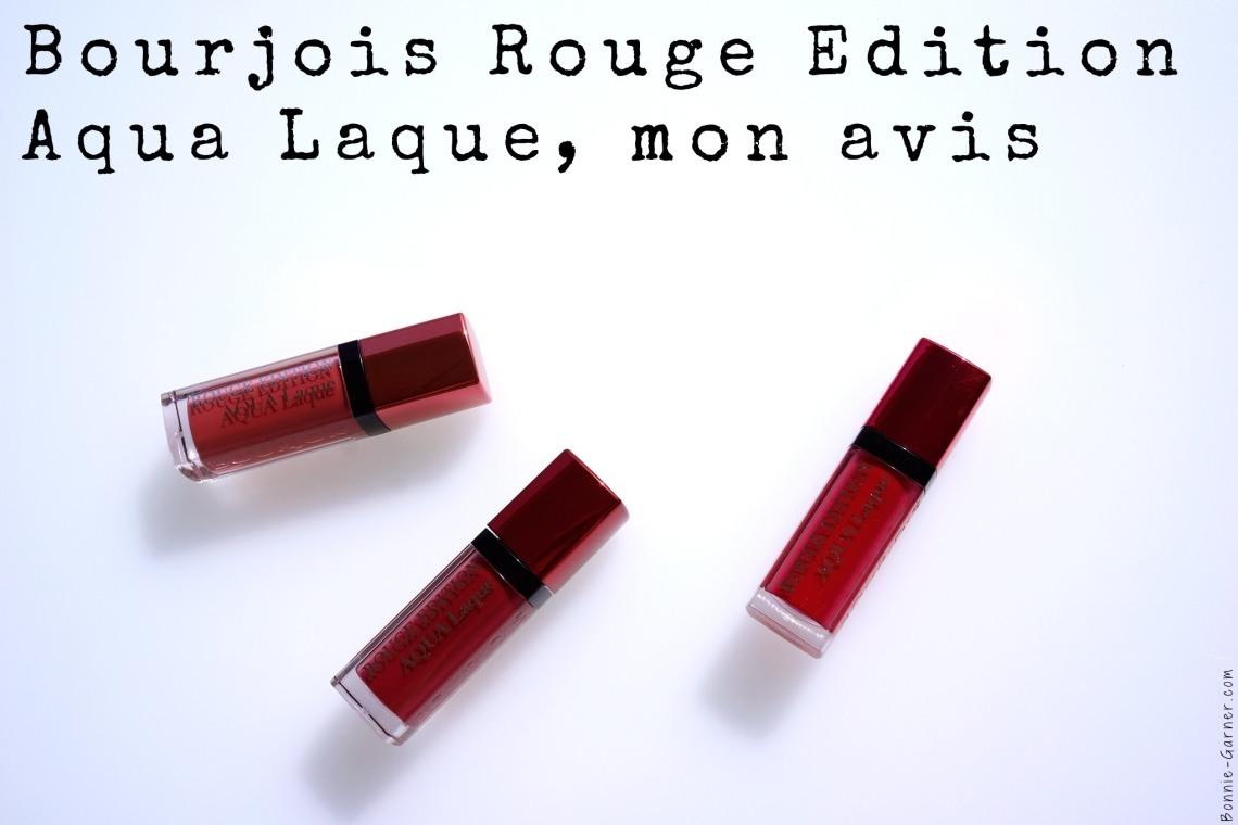 Bourjois Rouge Edition Aqua Laque, mon avis