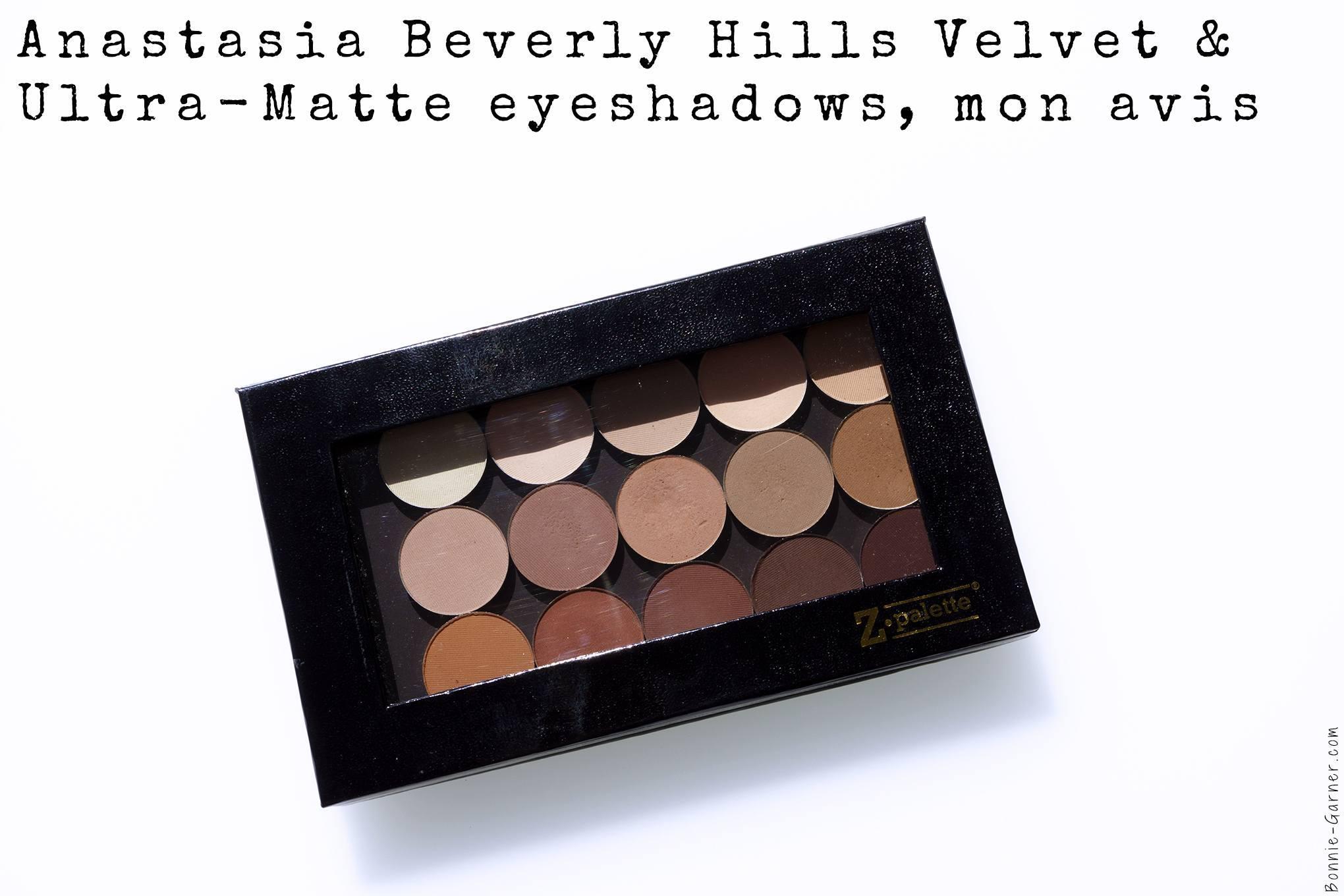Anastasia Beverly Hills Velvet & Ultra-Matte eyeshadows, mon avis