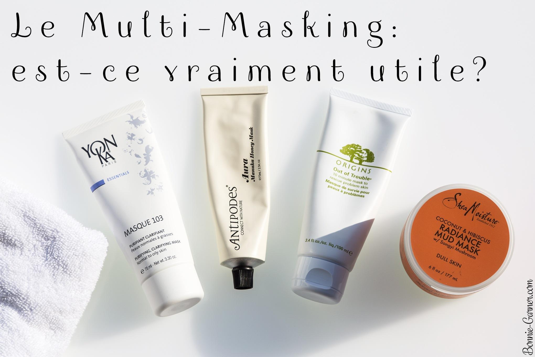 Le Multi-Masking: est-ce vraiment utile?