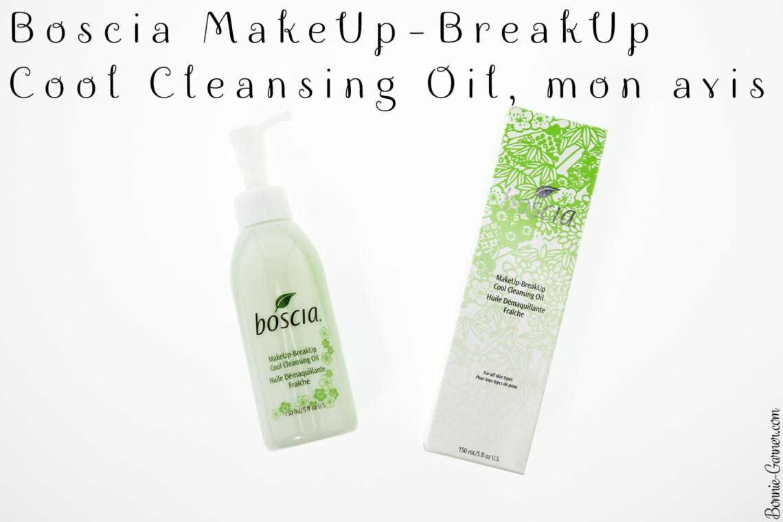 Boscia MakeUp-BreakUp Cool Cleansing Oil, mon avis