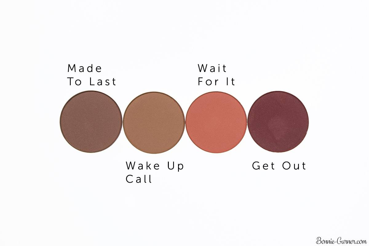 ColourPop Pressed Powder eyeshadows: Made To Last, Wake Up Call, Wait For It, Get Out