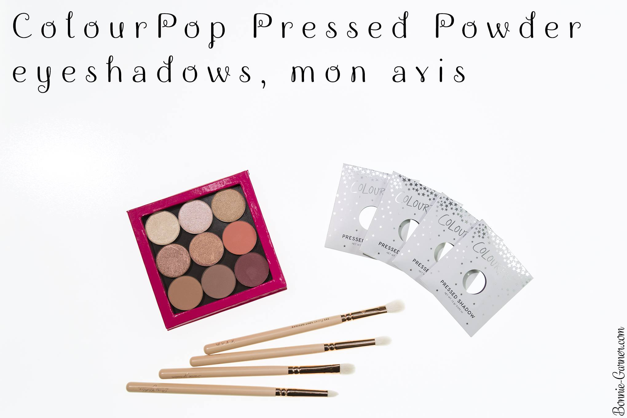 ColourPop Pressed Powder eyeshadows, mon avis