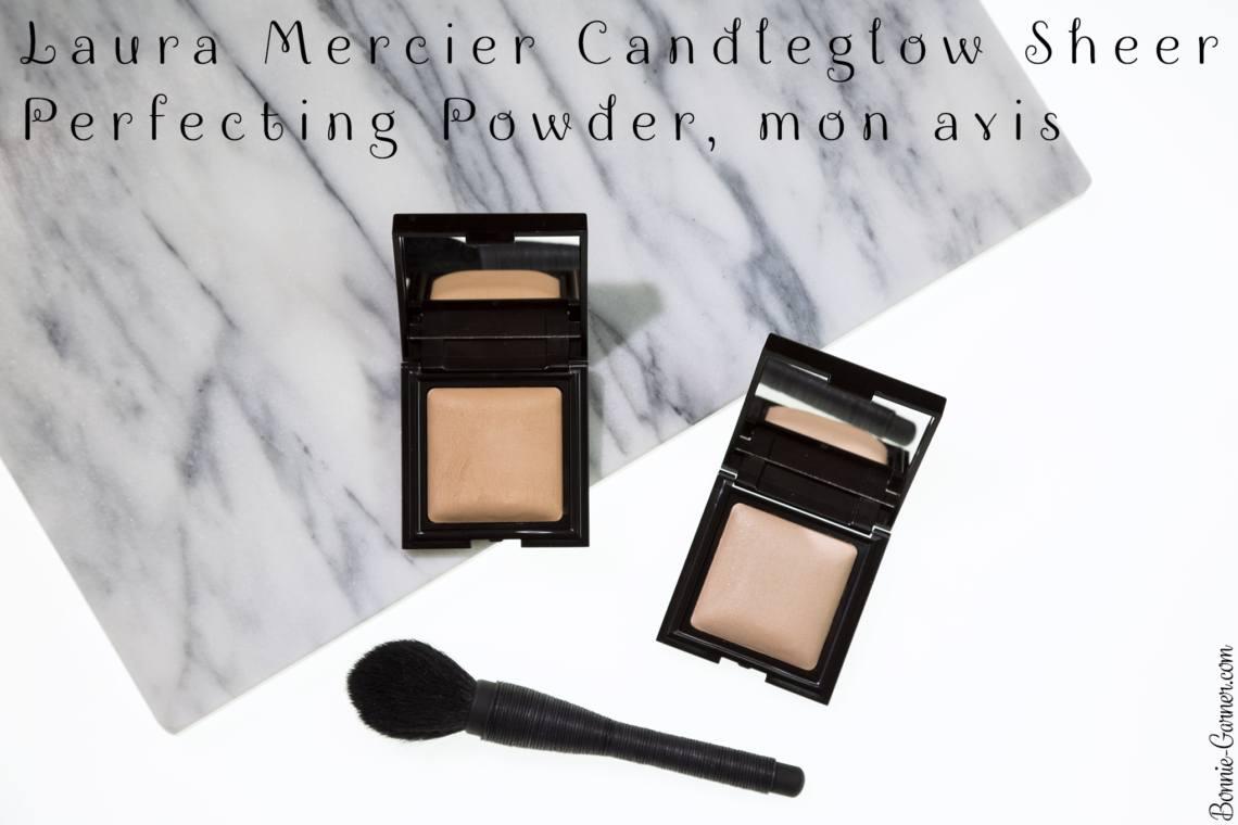 Laura Mercier Candleglow Sheer Perfecting Powder, mon avis