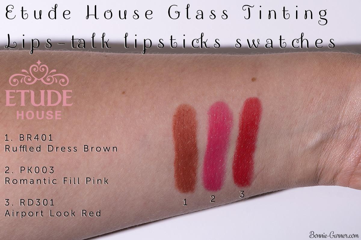 Etude House Glass Tinting Lips talk lipsticks BR401, PK003, RD301 swatches